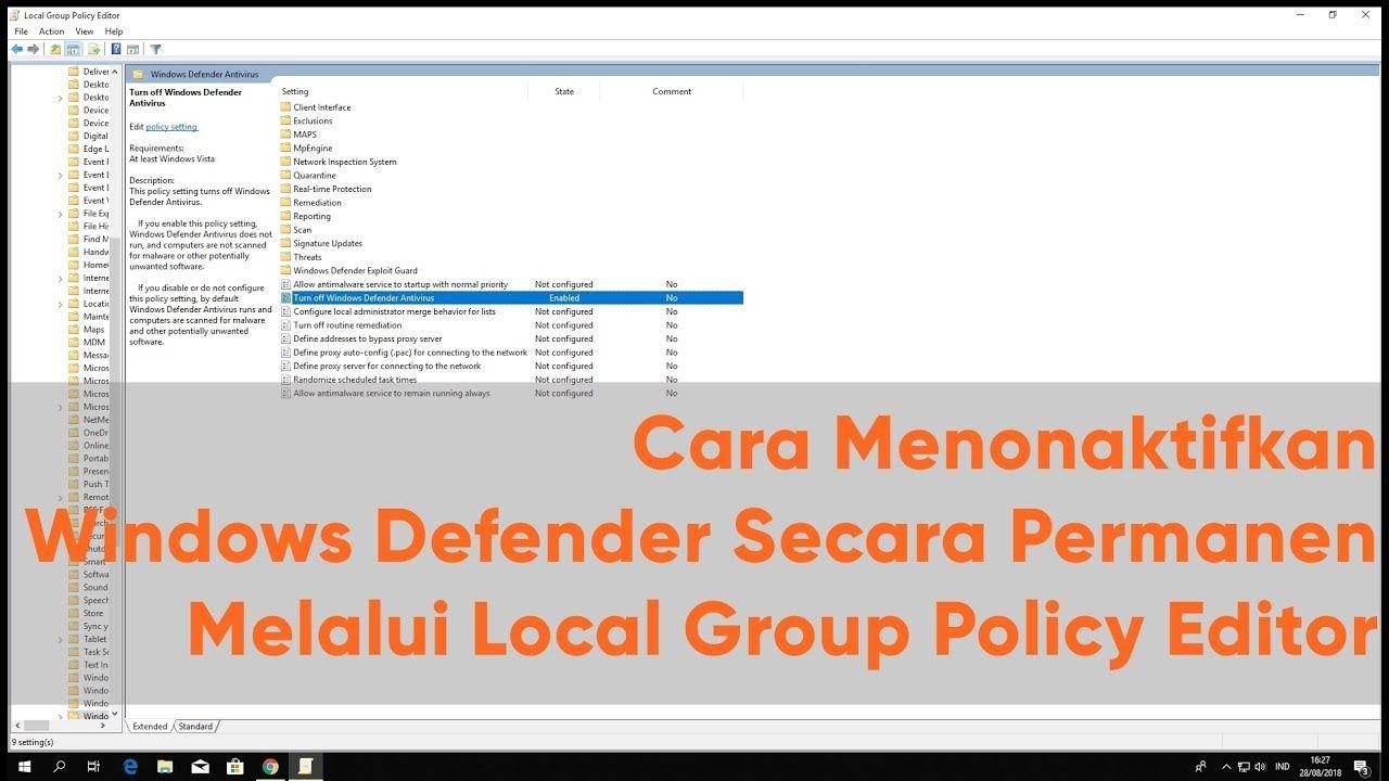 Cara Menonaktifkan Windows Defender Secara Permanen Melalui Local Group Windows