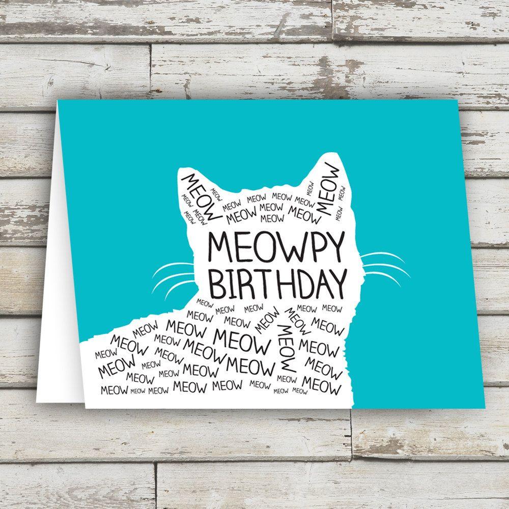 Meowpy Birthday Birthday Card Birthday Cat Card Cat Card Etsy In 2021 Cat Birthday Cards Funny Cat Birthday Card Cool Birthday Cards