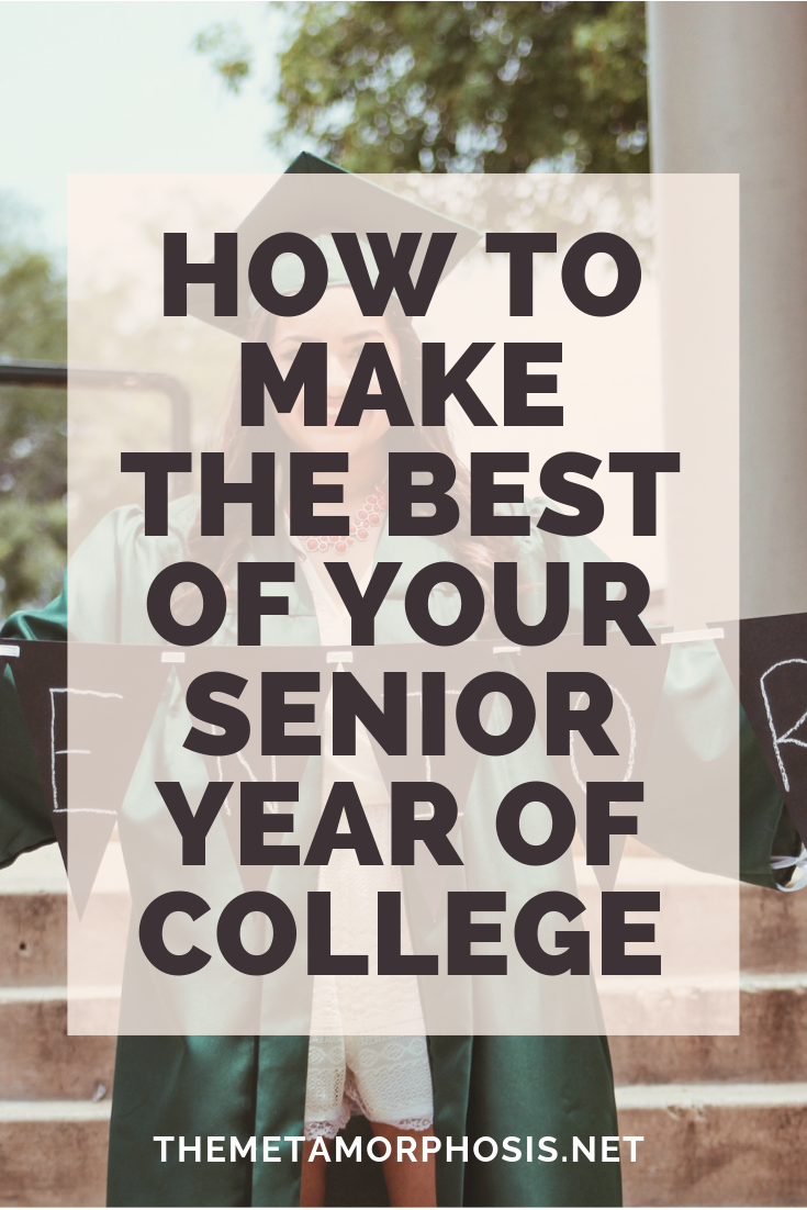 Senior Year of College: 15 Things to Do Before You Graduate
