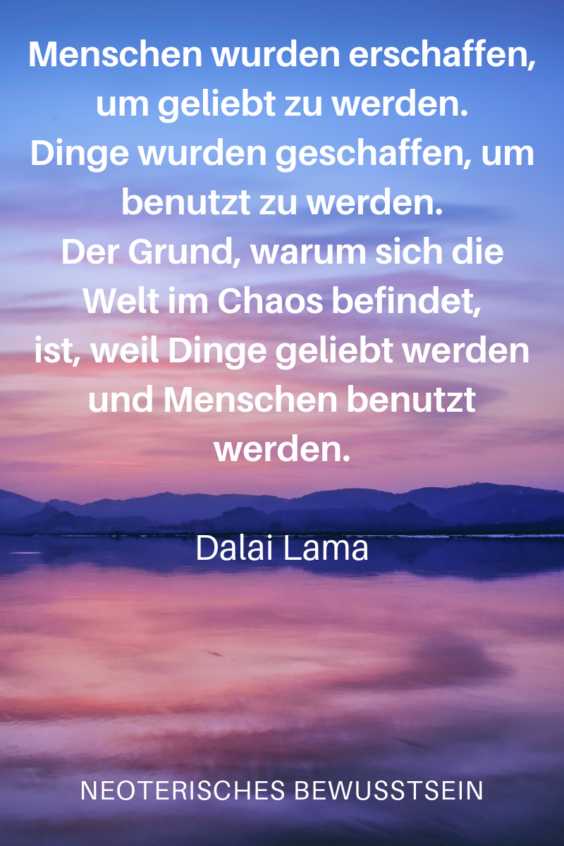 Dalai Lama Dalai Lama Nachdenkliche Spruche Weisheiten Spruche Spruche