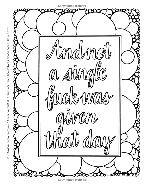 Sassy sayings snarky sarcasms saucy swears Coloring book for adults naughty coloring edition