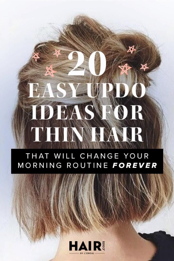 20 Easy Updo Ideas For Thin Hair That Will Change