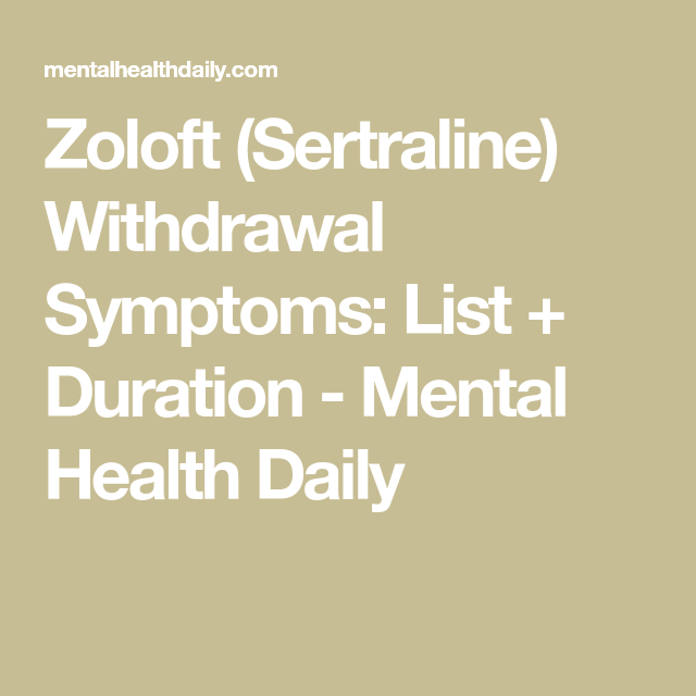 How To Get Rid Of Withdrawal Symptoms From Zoloft