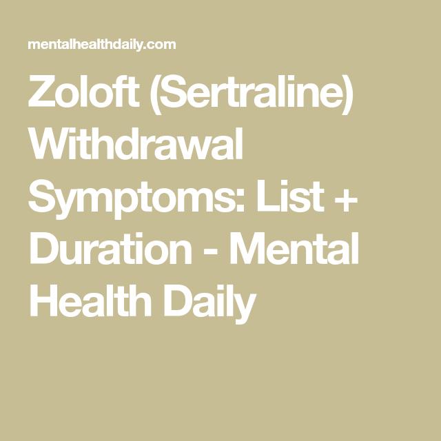 Zoloft (Sertraline) Withdrawal Symptoms: List + Duration ...