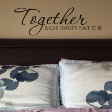 Vinyl wall decal: Together is our favorite place to be  #walldecal #vinylwalldecal