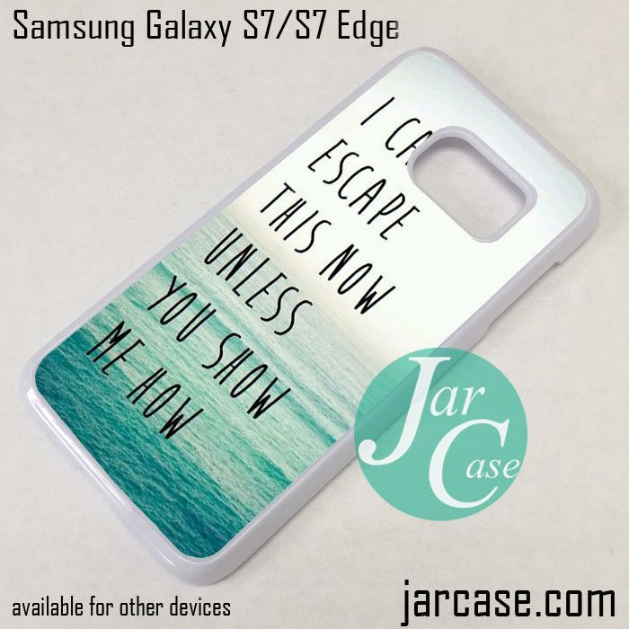 Samsung Quote Imagine Dragon Quotes 3 Phone Case For Samsung Galaxy S7 & S7 Edge