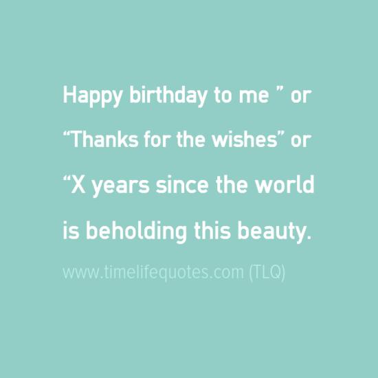 happy birthday to me quotes for self birthday quotes