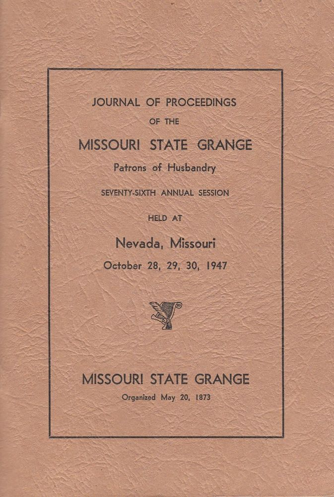 Journal Of Proceedings Missouri State Grange Patrons Of Husbandry