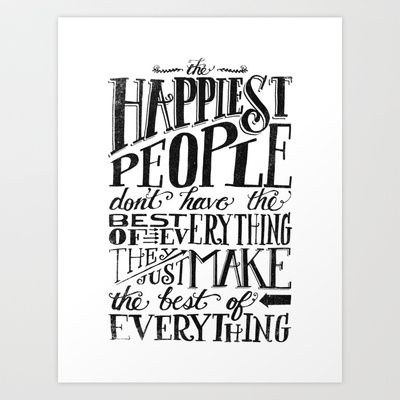 THE HAPPIEST PEOPLE... (black & white) Art Print by Matthew Taylor Wilson - $18.00