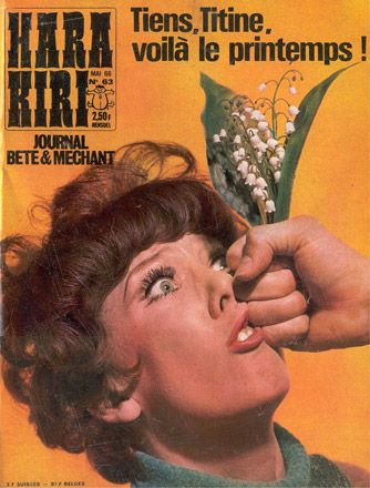 Hara Kiri's Covers - The Stupid and Evil French Magazine in The 1960s