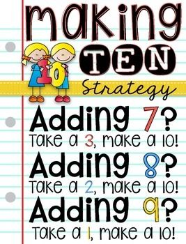 Making Ten Strategy for adding 7, 8, and 9.  Poster and practice pages.