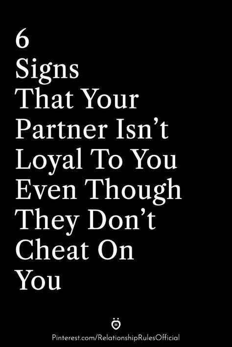 6 Signs That Your Partner Isn't Loyal To You Even Though They Don't Cheat On You