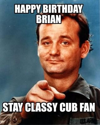 Happy birthday brian funny meme