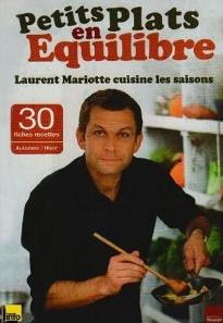 Livre recette, Petits plats en équilibre de Laurent ...