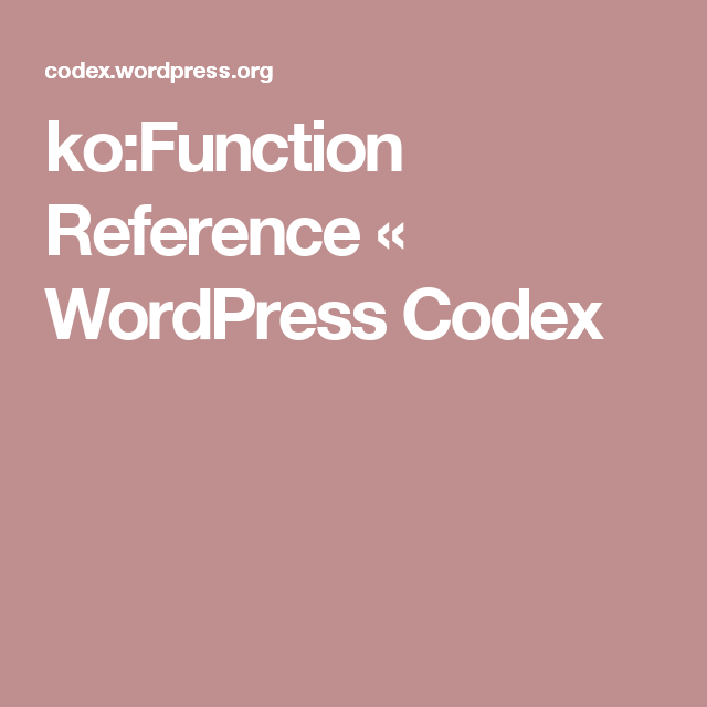 ko:Function Reference « WordPress Codex