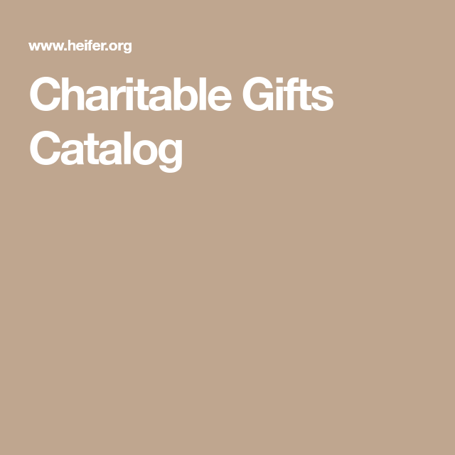 Browse The Most Important Gift Catalog in the World