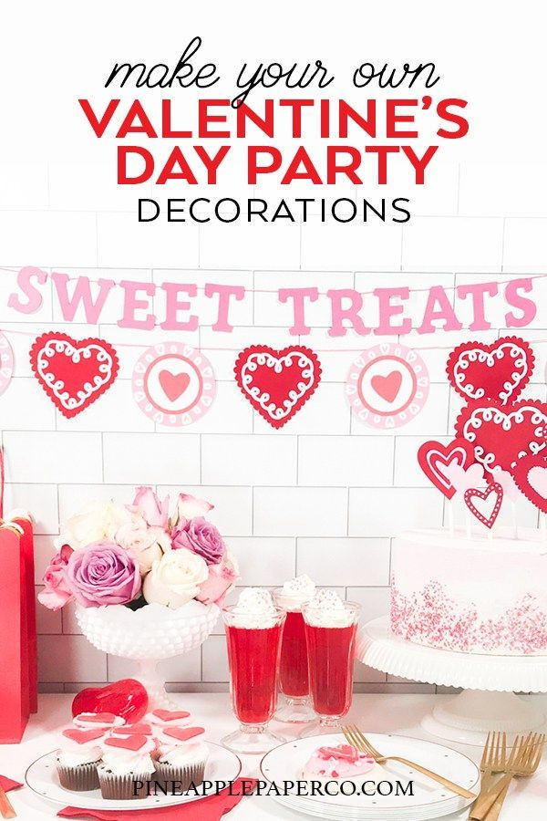 Diy Valentine S Day Party Ideas And Crafts Hey Let S