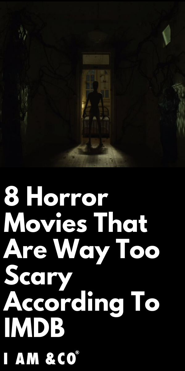 The 20 Best Horror Movies IMDB Raters Say Are MustWatches