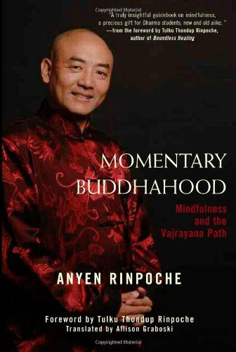 Momentary Buddhahood Mindfulness And The Vajrayana Path Click Image To Review More Details Meditation Books Mindfulness Tantric