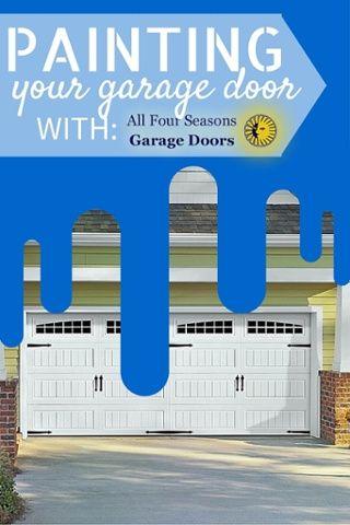 Painting A Garage Door Garage Door Maintenance Garage Doors Garage