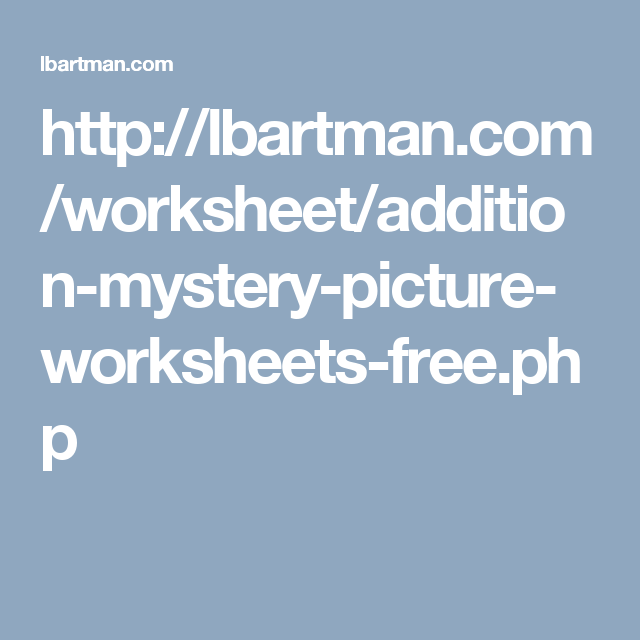 http://lbartman.com/worksheet/addition-mystery-picture-worksheets ...