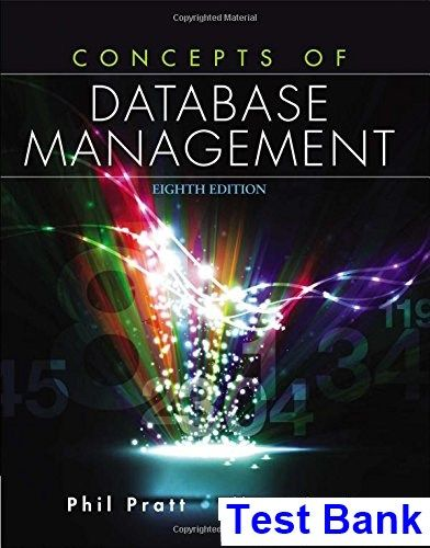Concepts of database management 8th edition pratt test bank test concepts of database management 8th edition pratt test bank test bank solutions manual fandeluxe Gallery