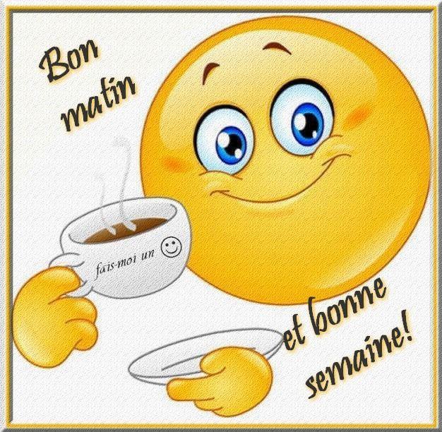 Bon Matin Et Bonne Semaine Juin Cafe Smiley Matin Bonne