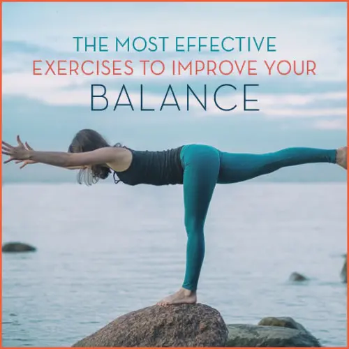 The Most Effective Ways To Improve Your Balance - Get ...