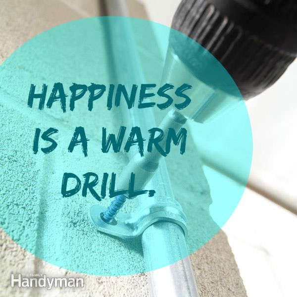 """Kitchen Renovation Quotes: Handyman Humor: """"Happiness Is A Warm Drill."""" #quote Click"""