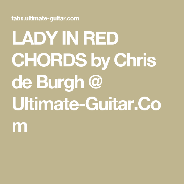 LADY IN RED CHORDS by Chris de Burgh