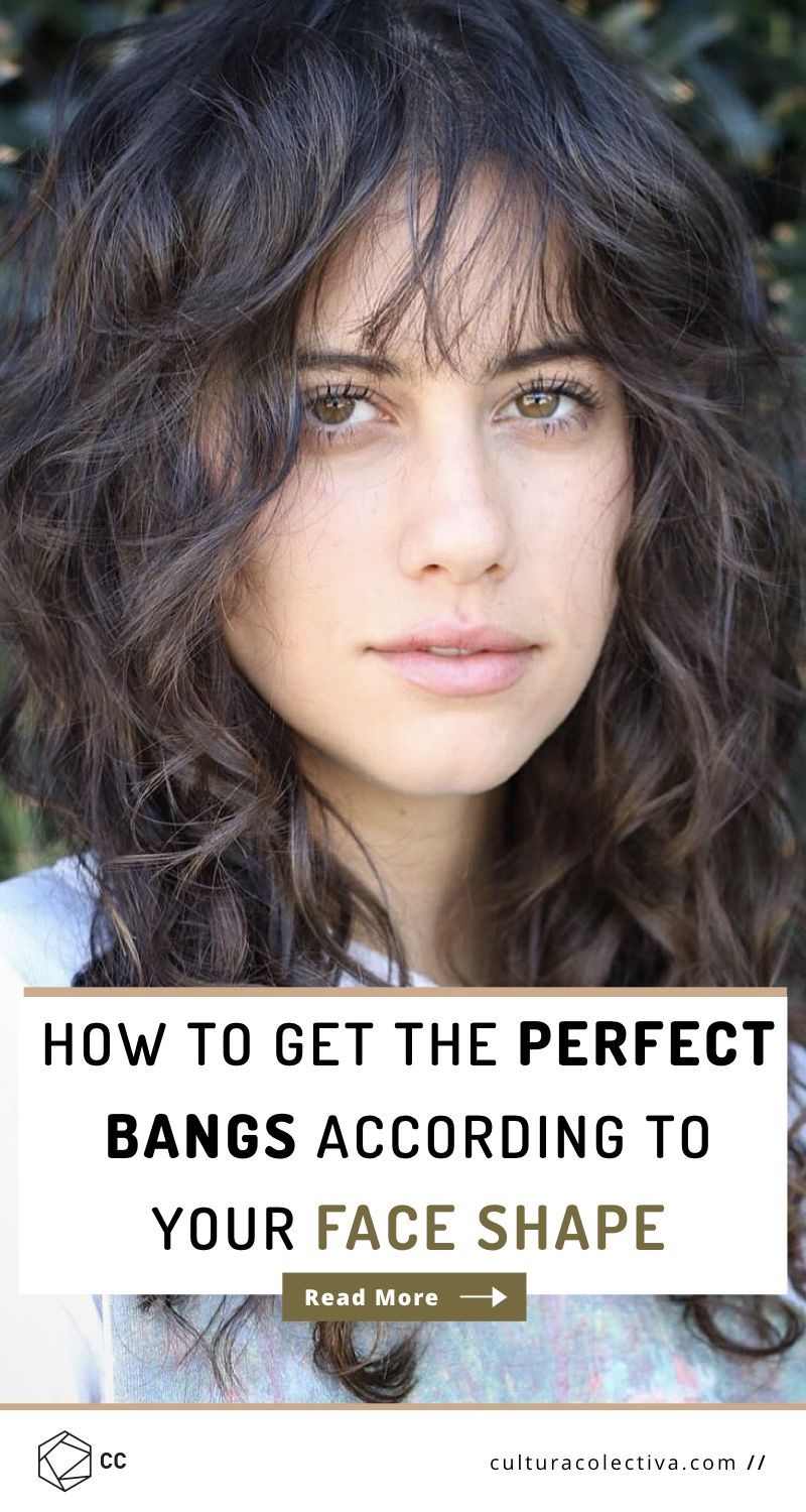 How To Get The Perfect Bangs According To Your Face Shape Bangs
