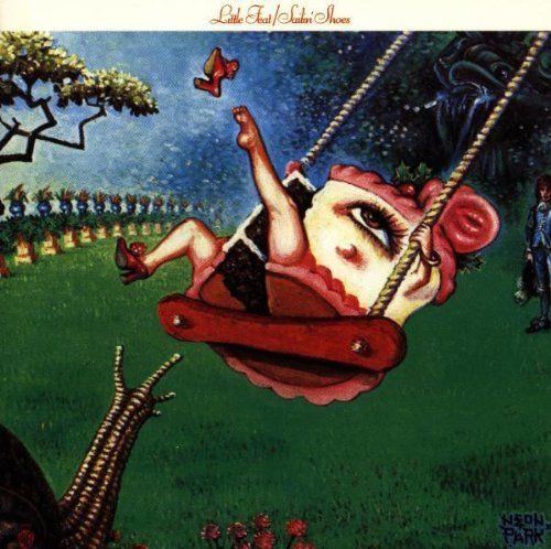 Little Feat Sailin Shoes Little Feat Album Cover Art Greatest Album Covers