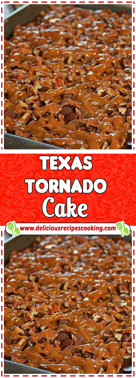 Texas Tornado Cake Healthy Recipes Amp List Of Dishes And