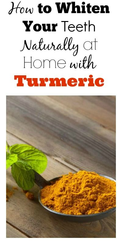 How To Whiten Your Teeth Naturally At Home With Turmeric Health