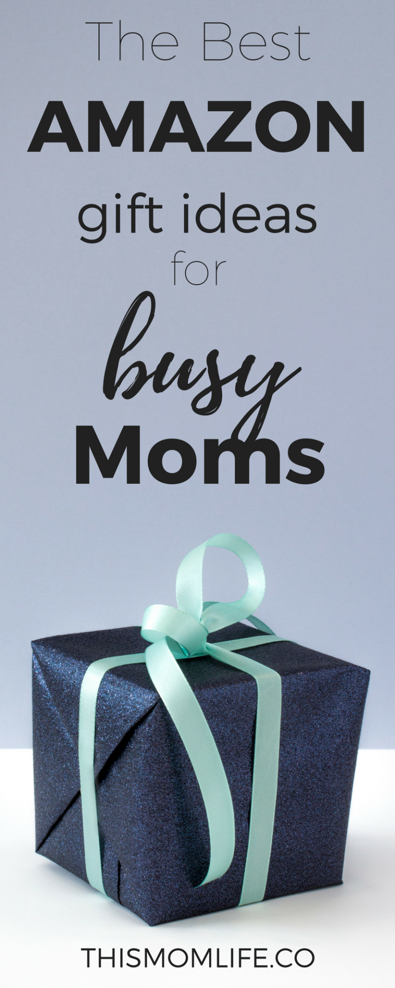 The Best and Most Practical Gifts for Busy Moms | Best amazon gifts, Best gifts for mom ...