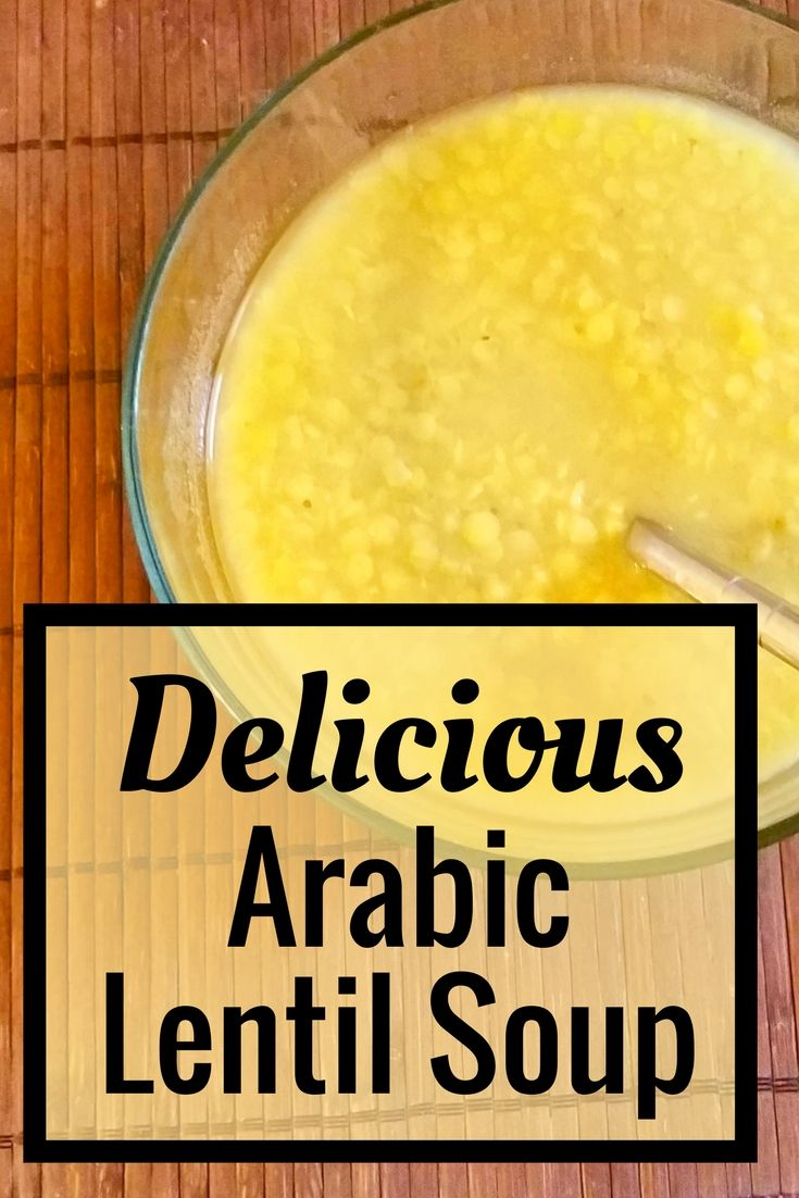 Delicious arabic lentil soup recipe arabic food lentils and onions food crazy easy recipe for delicious arabic forumfinder Image collections