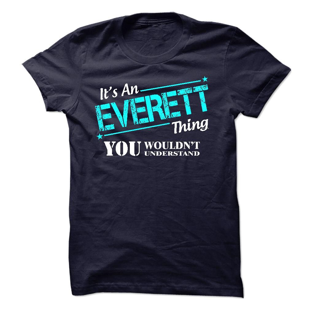 (Tshirt From Facebook) it is EVERETT thing you would not understand Facebook TShirt 2016 Hoodies Tees Shirts