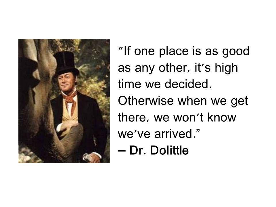 Dr. Dolittle | Dr dolittle, Teaching kids, Quotes
