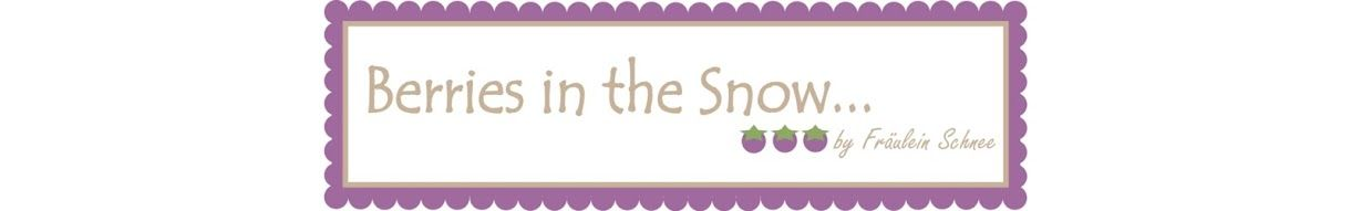 Berries in the Snow | http://berriesinthesnow.blogspot.de/