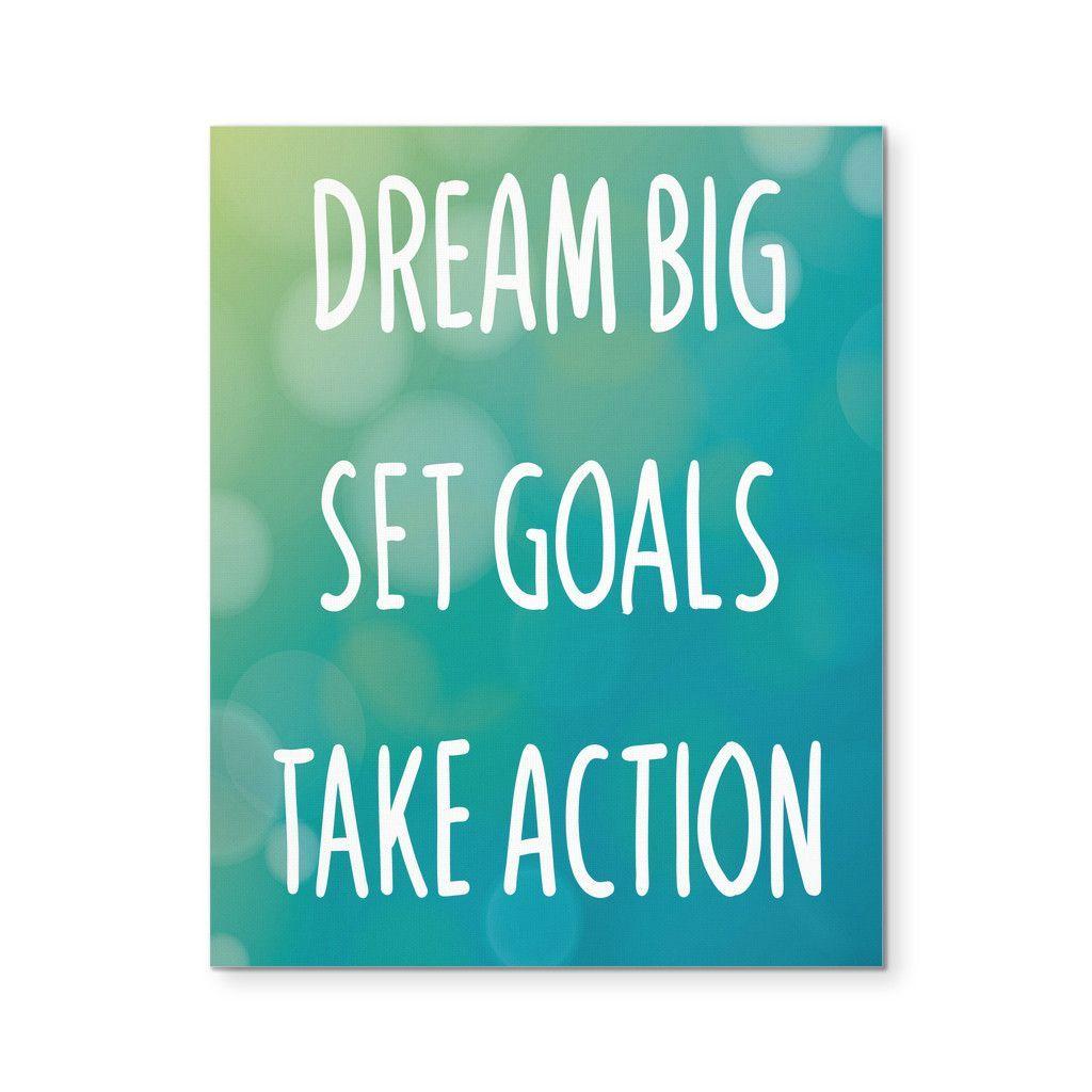 Motivational quotes dream quotes dream big quotes action quotes -  Dream Big Set Goals Take Action Motivational Quote 8x10 Canvas