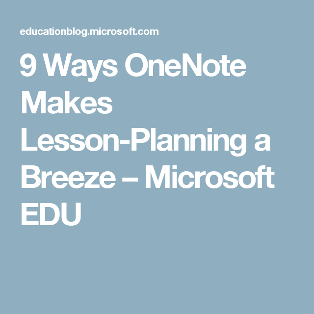 Ways OneNote Makes LessonPlanning A Breeze School Teacher - 21st century lesson plan template