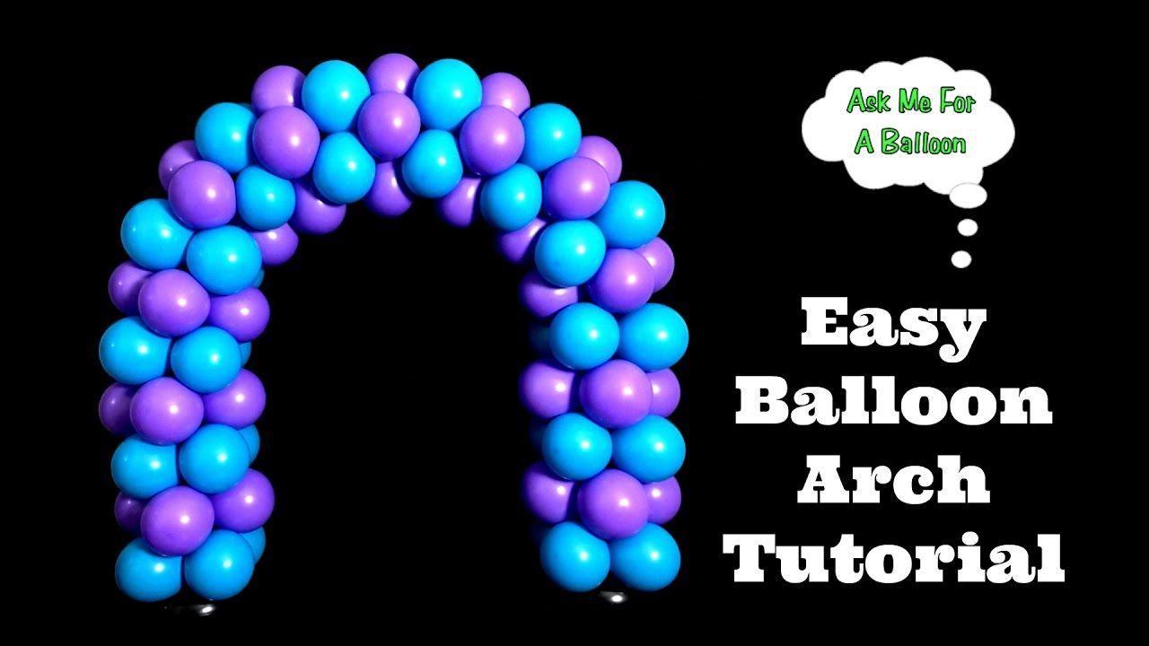 Easy balloon arch tutorial balloon arch diy balloon