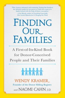 Finding Our Families: A First-of-Its-Kind Book for Donor-Conceived People and Their Families.  Click on the book cover to request this title at the Bill or Gales Ferry Libraries. 2/14
