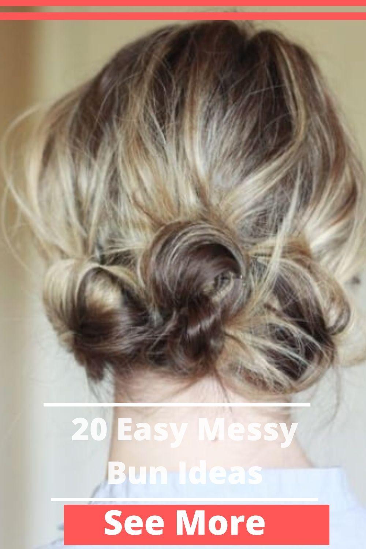 20 Easy Messy Bun Ideas In 2020 Easy Messy Bun Short Hair Bun Half Up Half Down Hair Prom
