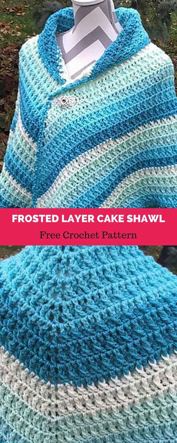 Frosted Layer Cake Shawl [ FREE CROCHET PATTERN | Scarfs and Shawls ...