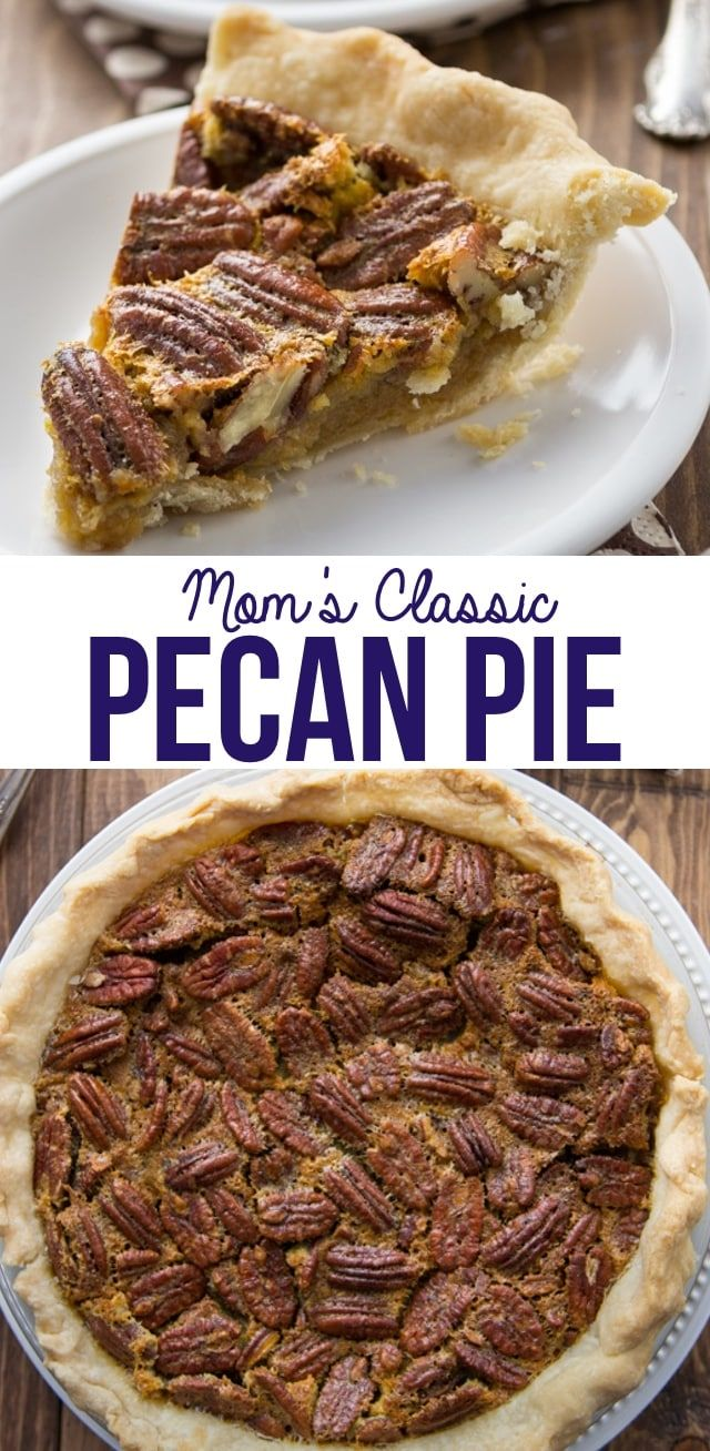 Mom's Easy Classic Pecan Pie - Crazy for Crust My