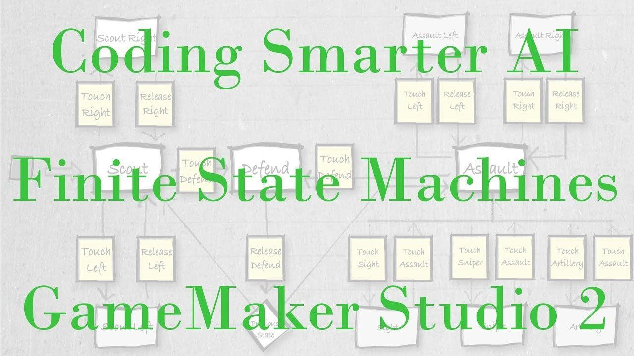 Coding AI - Finite State Machines - GameMaker Studio 2 Tutorial