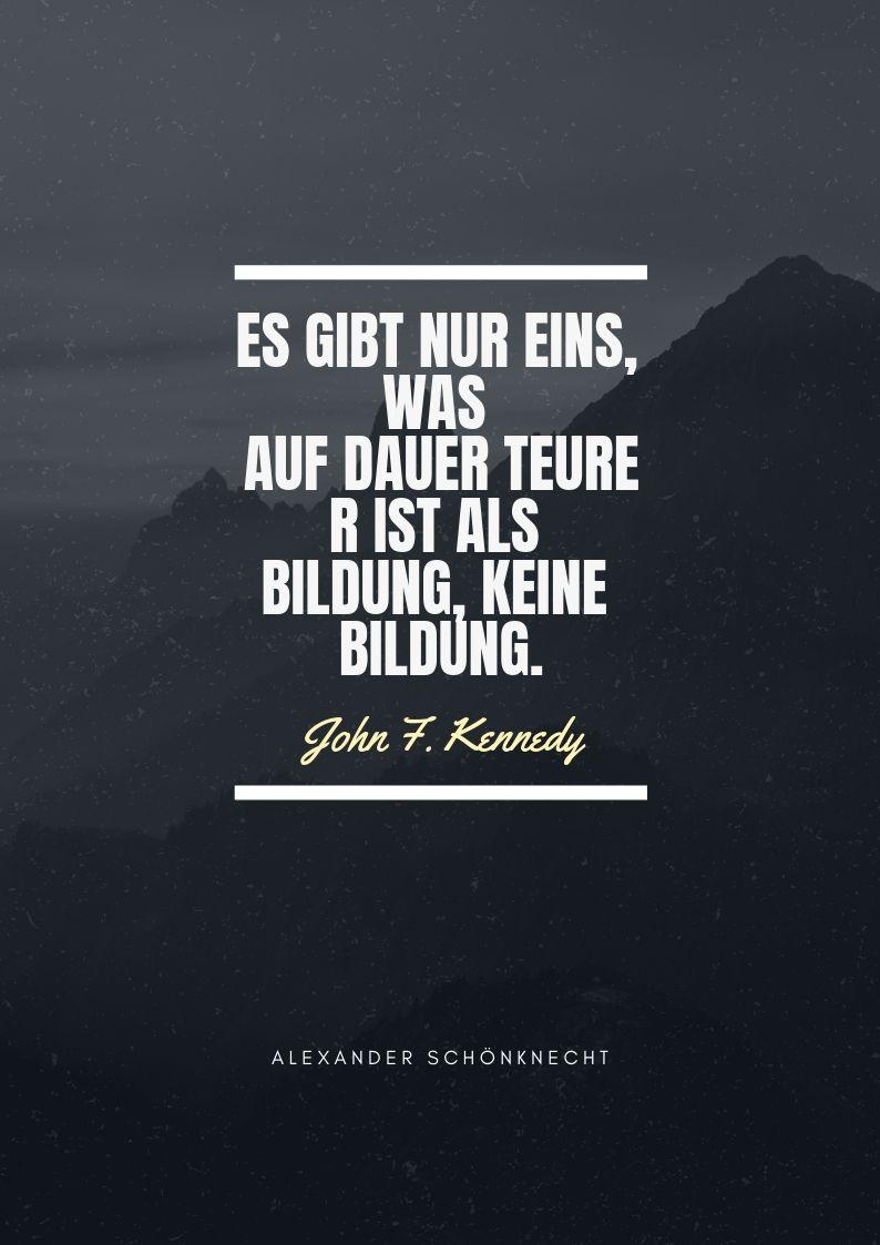 John F Kennedy Zitate Sprüche Lesen Text Bildung