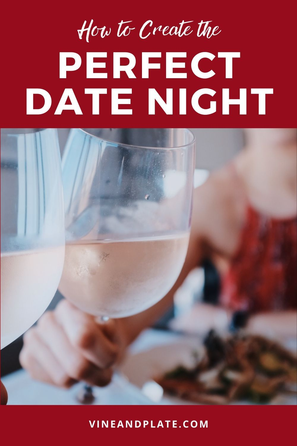How To Create The Perfect Date Night In 2020 Perfect Date Date Night Dating