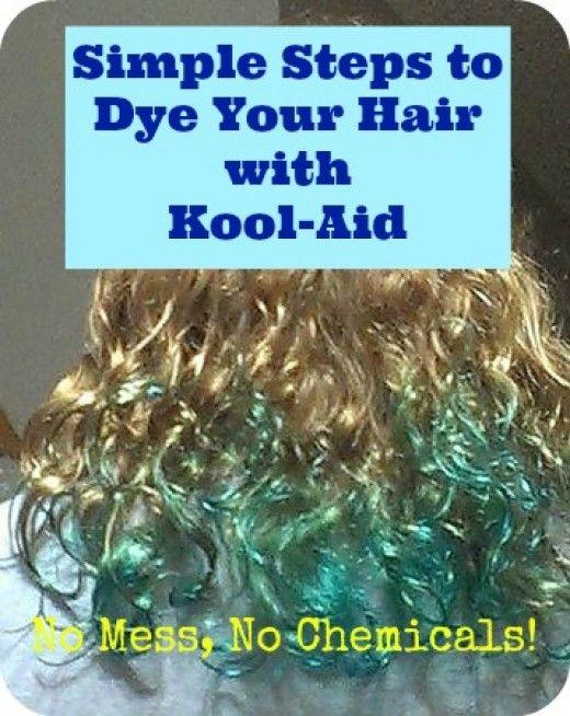 How To Dye Your Hair With Kool Aid No Peroxide No Chemicals Fun Colors Kool Aid Hair Dye Kool Aid Hair Kool Aid